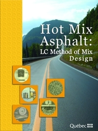 Hot Mix Asphalt: LC Method of Mix Design