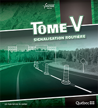 Tome V - Signalisation routi�re Volumes 1, 2 et 3